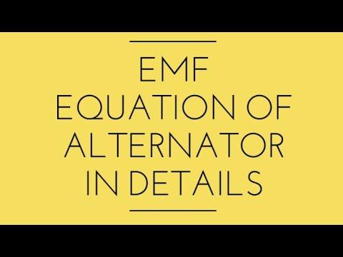 EMF Equation of Alternator in Details