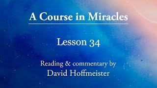 ACIM Lessons - 34
