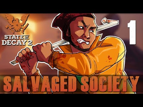Salvaged Society (State of Decay 2 Coop)