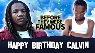 Happy Birthday Calvin | Before They Were Famous | HappyBirthdayCalvin FULL INTERVIEW