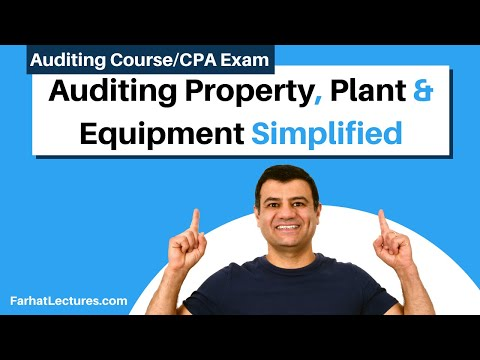 Audit property plants and equipment CPA exam Auditing Course