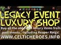 Legacy Event Luxury Shop - Buy all old lux, even Reaper Rings! (Celtic Heroes Beta)