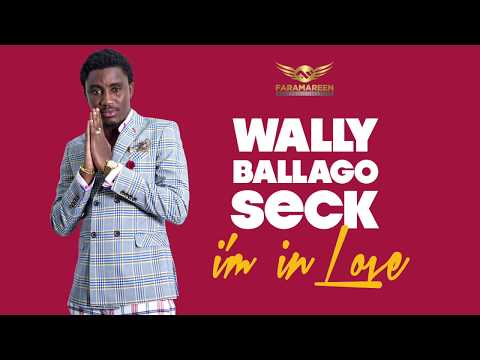 Wally B. Seck - I'm in love
