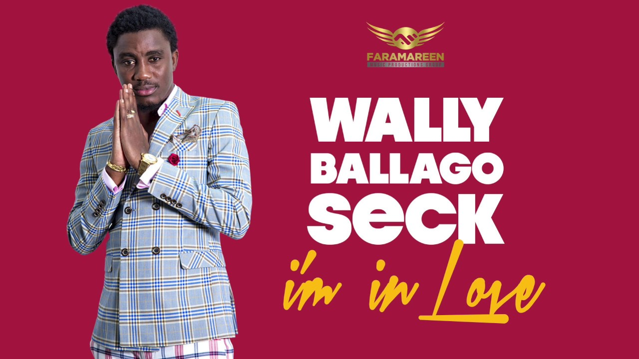 Wally B. Seck - I'm in love