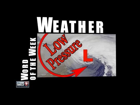 What does low pressure mean? | Weather Word of the Week