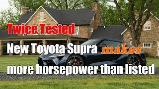 The New Toyota Supra: How Much Power Does it Really Make?