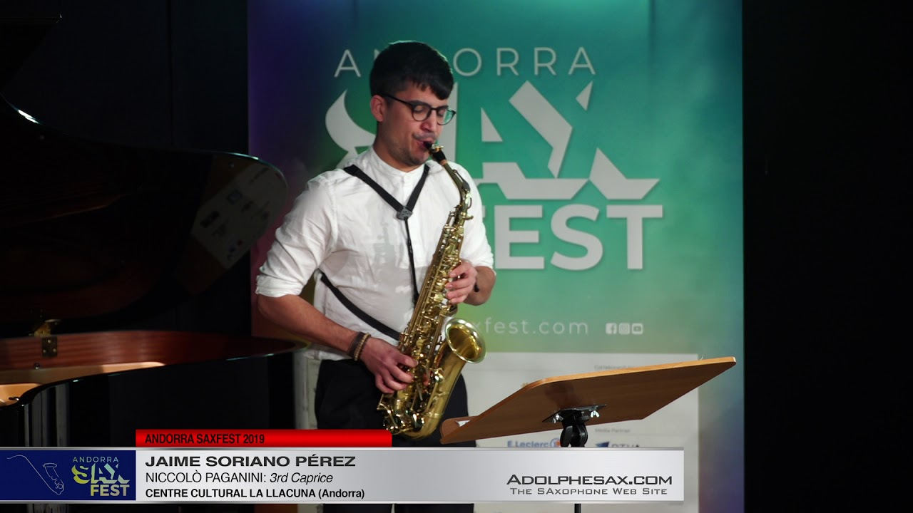 Andorra SaxFest 2019 1st Round   Jaime Soriano Perez   3rd Caprice by Niccolo Paganini