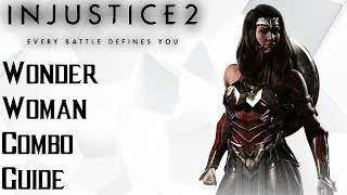 Injustice 2: Wonder Woman Combo Guide