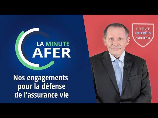 Minute Afer - les engagements de l'Afer pour l'assurance vie