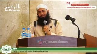 KAJIAN PENUH TANGIS TENTANG IBU - USTADZ SYAFIQ RIZA BASALAMAH