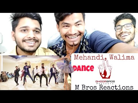 Best Mehandi Walima Dance 2017 BY Dhoom Bros | Shehry Shadi | Reaction By M Bros.
