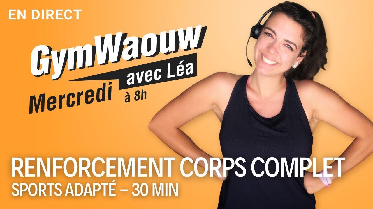 💪 Renforcement musculaire corps complet 30 min | GymWaouw 8H avec Léa