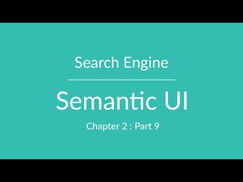 Semantic UI - AutoComplete / Search - Chapter 2 Part 9