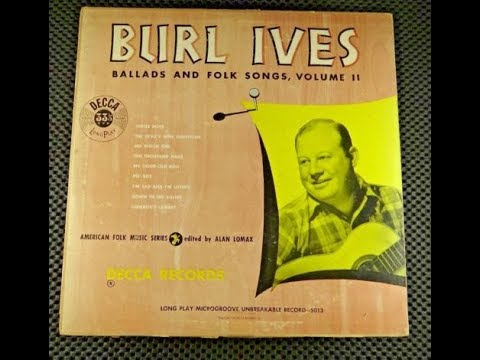 Burl Ives - Ballads And Folk Songs, Volume Two (1946).