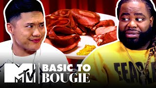 They're Eating A $25 TONGUE?! 👅 Basic to Bougie: Season 4 | MTV
