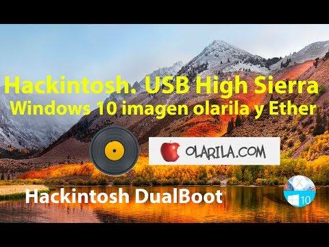 Hackintosh  USB High Sierra  Windows 10 + Olarila + Etcher