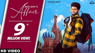 SHIVJOT : Affair (Official Video) The Boss | New Punjabi Songs 2021 | Latest Punjabi Song 2021