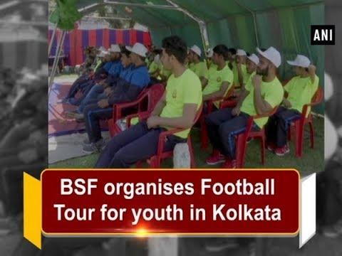 BSF organises Football Tour for youth in Kolkata - Jammu and Kashmir News