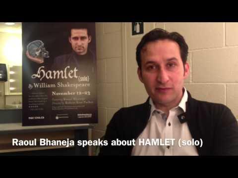 Raoul Bhaneja on HAMLET (solo)