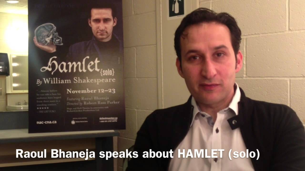 video: Raoul Bhaneja tells NAC audiences what to expect from his one-man HAMLET (solo).