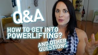 Q&A: How to get into Powerlifting?(Took a bunch of questions from Instagram. I had a lot about my personal life/Ryan/Work so if you guys want an FAQ on that one let me know in the comments ..., 2015-08-29T17:21:16.000Z)
