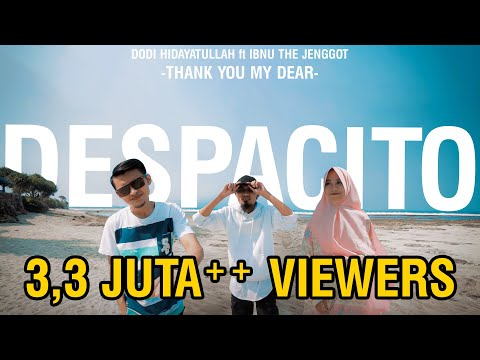 DESPACITO - Muslim Version (Thank You my Dear) COVER by Dodi Hidayatullah Ft Ibnu TJ