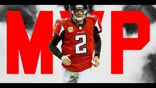 Matt Ryan || MVP || Unbelievable || Atlanta Falcons || Highlights ||