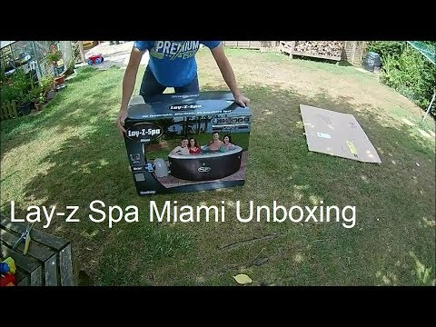 Lay-z Spa Miami Unboxing