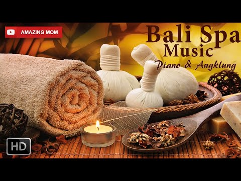 Bali Spa Music - 1 Hours Relaxing Music for Yoga, Massage, Study, Meditation, etc