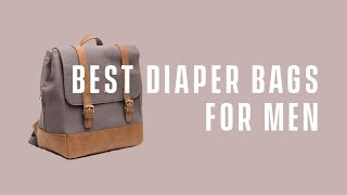 Video Best Diaper Bags & Backpacks 2017 Review (For Dads & Moms) download MP3, 3GP, MP4, WEBM, AVI, FLV Mei 2018