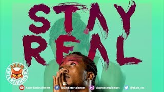 Dainjah - Stay Real - January 2019