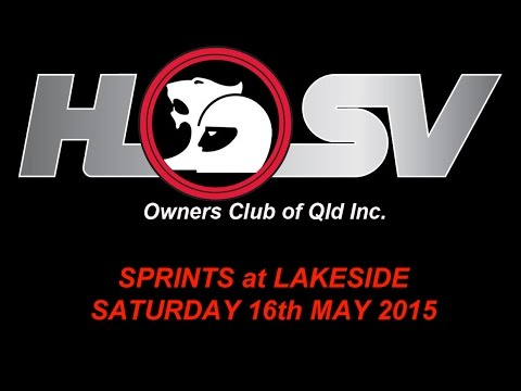 HSVOC Sprints - Lakeside - Saturday 16th May 2015