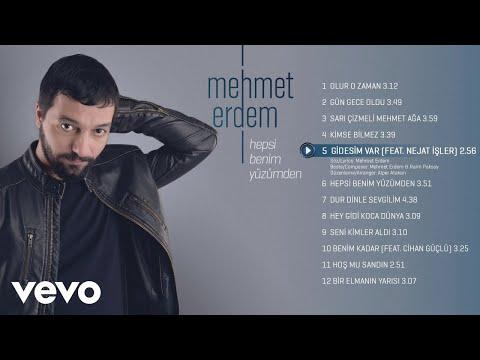 Mehmet Erdem - Gidesim Var