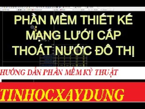 Autolisp autocad Bài 1: Thiết kế thoát nước bằng phần mềm HiTd V6.0 - www.xaydunghaugiang.tk