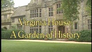 Virginia House - A Garden of History