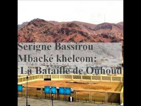 (Taarih) Serigne  Bachirou Mbacké Khelcom Xarééb Uhud