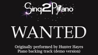 Wanted - Hunter Hayes (Piano backing track) Karaoke