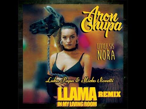 Aronchupa Llama In My Living Room Bootleg