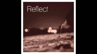 Reflect - Reflect (CD/ALBUM COMPLETO)(LETRAS)(2013)(HD)