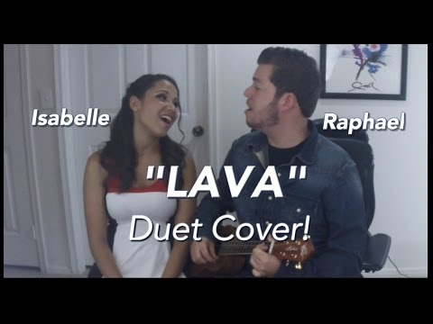 """Lava"" - Disney Pixar (Cover By Raphael & Isabelle with lyrics)."