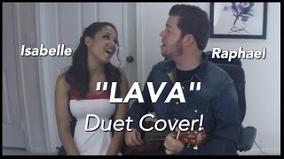 """Gambar cover """"Lava"""" - Disney Pixar (Cover By Raphael & Isabelle with lyrics)."""