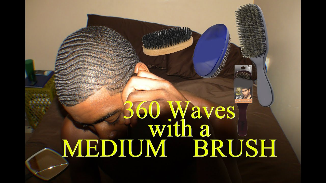 How To Get 360 Waves With A Medium Brush Youtube