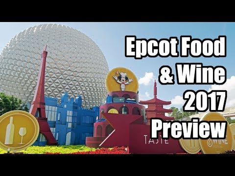Epcot Food & Wine Festival 2017 Preview, Walt Disney World! Plus Gluten Free Information!