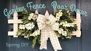 Garden Fence  Door Decor | Spring DIY