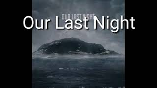 Скачать Scared Of Change Our Last Night Tradução Pt Br