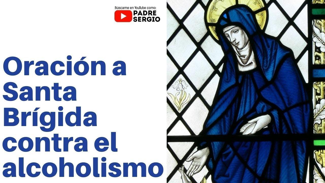 Oración a Santa Brígida contra el alcoholismo