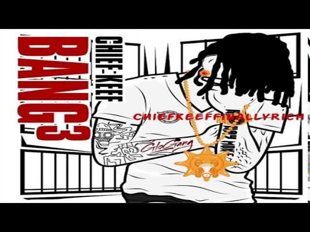 Chief Keef - Pull Up | Bang 3 *NEW*