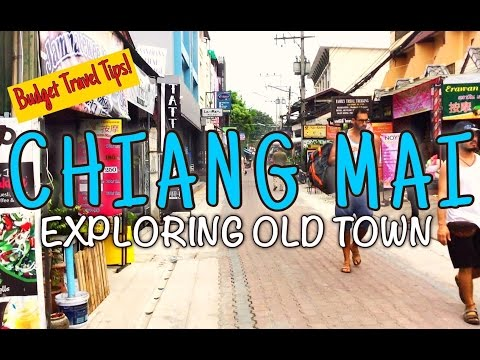 EXPLORING OLD TOWN CHIANG MAI | BUDGET TRAVEL TIPS THAILAND
