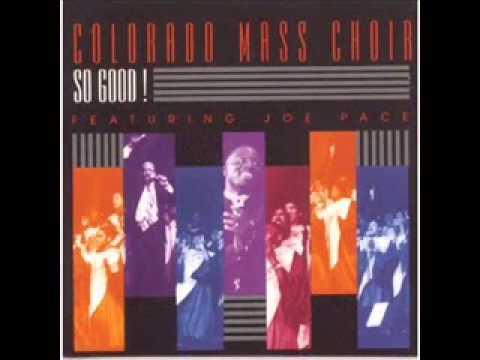 Colorado Mass Choir So Good   YouTube