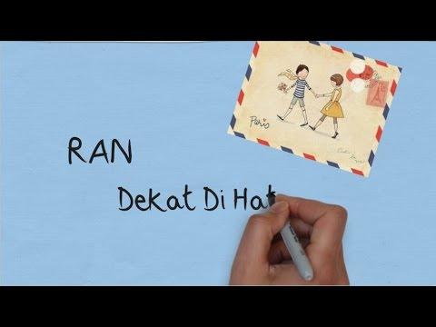 RAN - Dekat Di Hati (Lirik) - OST Remember When